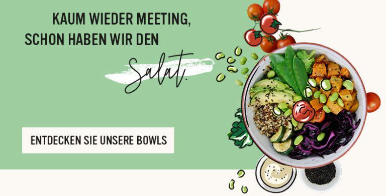 Entdecken Sie unsere Bowls für Ihr nächstes Frühstück, Lunch oder Dinner.